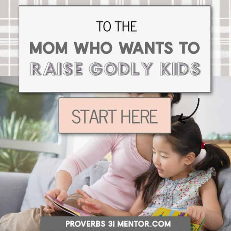 To the Mom Who Wants to Raise Godly Kids