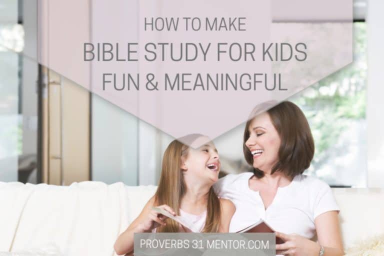 5 Ways to Make Bible Study for Kids Fun and Meaningful