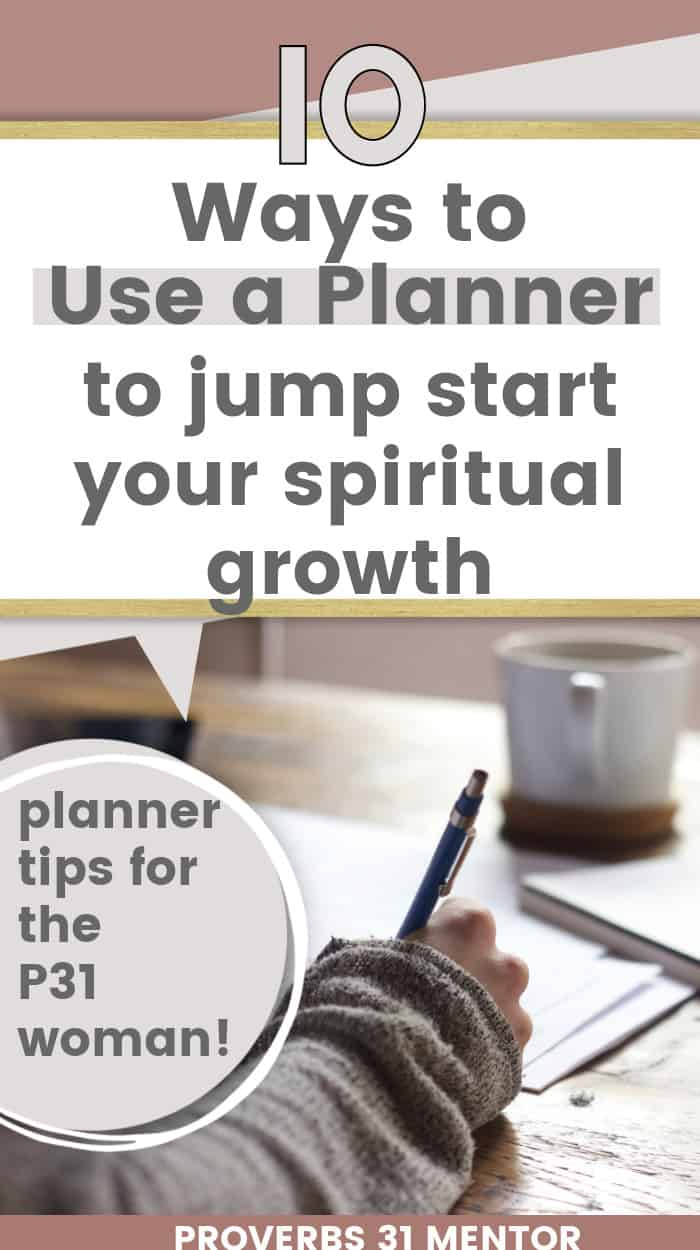 title 10 Ways to Use a Planner to Jump Start Your Spiritual Growth picture of woman writing on a table with a white coffee cup