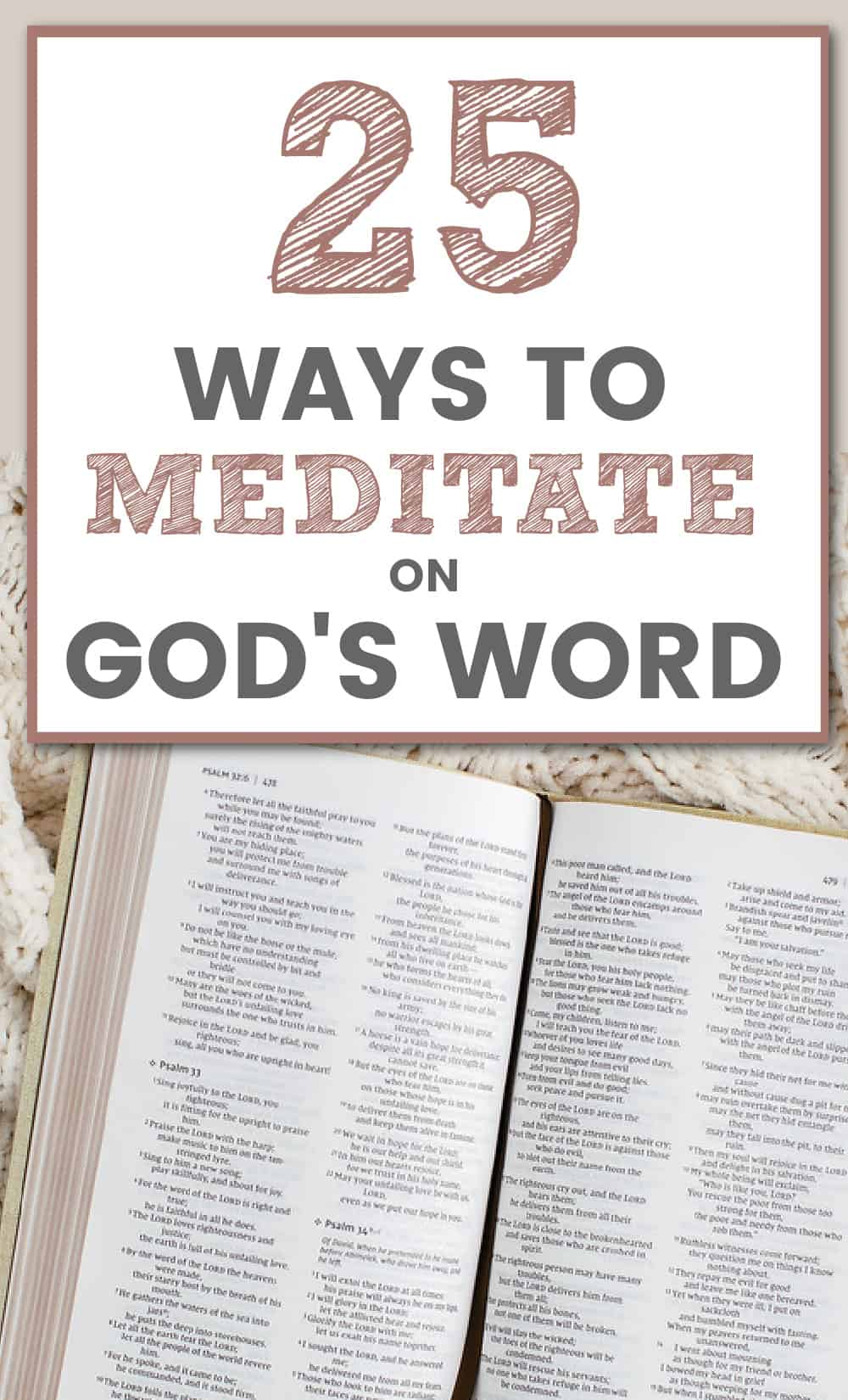 title- 25 ways to meditate on God's Word picture- open Bible on a blanket