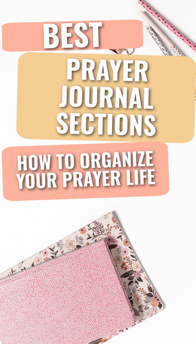 Title- Best Prayer Journal Sections: How to Organize Your Prayer Life picture- pink prayer journal and pencils